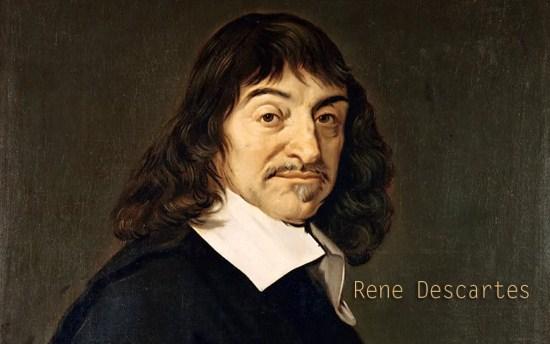 Rene Descartes Kimdir?